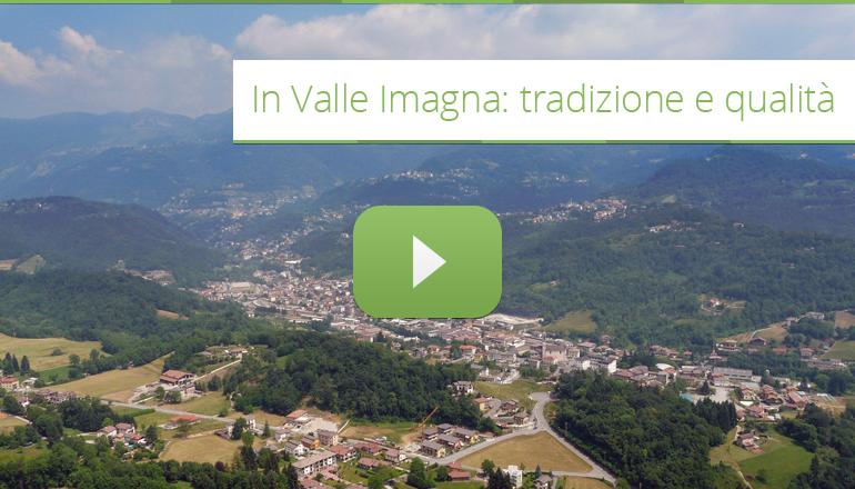 In Valle Imagna - Tradizione e qualità