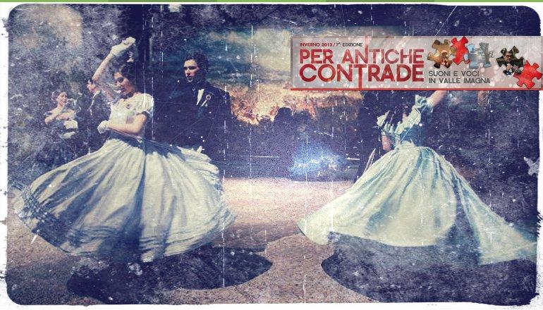 Per Antiche Contrade - Gran ballo dell'Ottocento